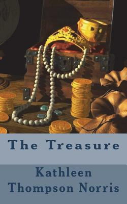 The Treasure - Norris, Kathleen Thompson