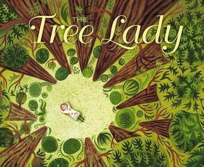 The Tree Lady: The True Story of How One Tree-Loving Woman Changed a City Forever - Hopkins, H Joseph