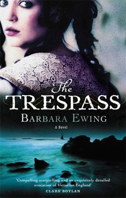 The Trespass - Ewing, Barbara