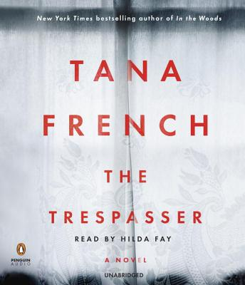 The Trespasser - French, Tana, and Fay, Hilda (Read by)