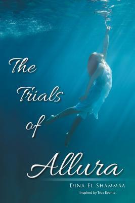 The Trials of Allura - El Shammaa, Dina