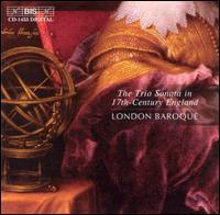 The Trio Sonata in 17th-Century England - London Baroque