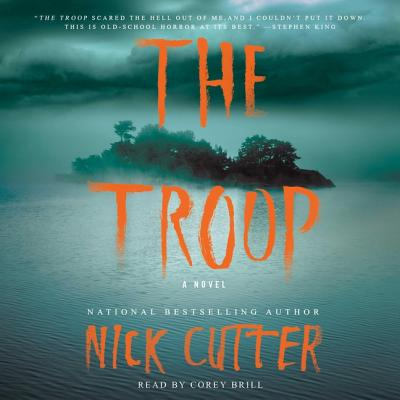 The Troop - Cutter, Nick, and Brill, Corey (Read by)