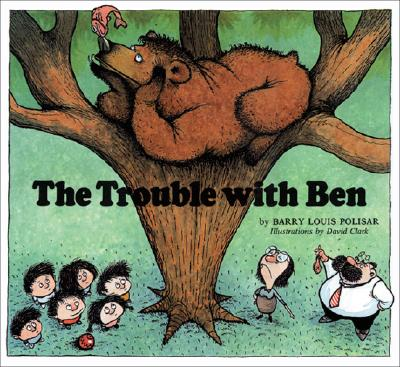 The Trouble with Ben - Polisar, Barry Louis