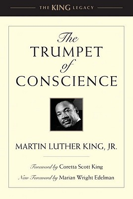 The Trumpet of Conscience - King, Martin Luther, Dr., Jr.