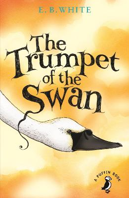 The Trumpet of the Swan - White, E. B.