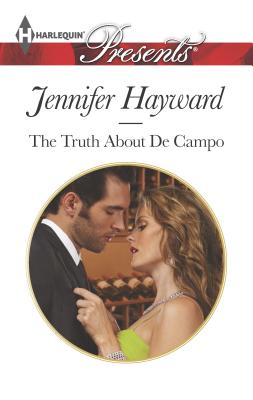 The Truth about de Campo - Hayward, Jennifer