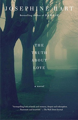 The Truth about Love - Hart, Josephine