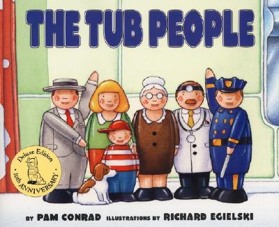 The Tub People - Conrad, Pam