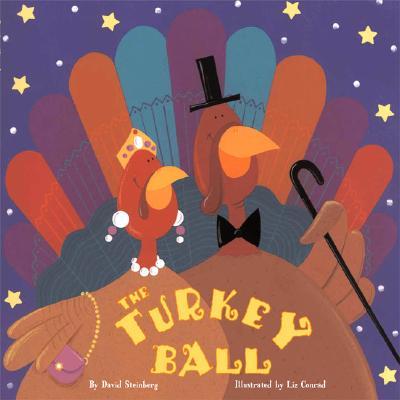 The Turkey Ball - Steinberg, David