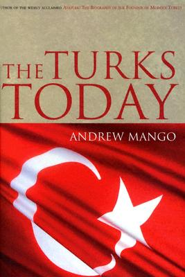 The Turks Today - Mango, Andrew