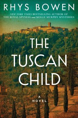 The Tuscan Child - Bowen, Rhys