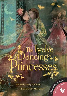 The Twelve Dancing Princesses - Hoffman, Mary (Retold by)