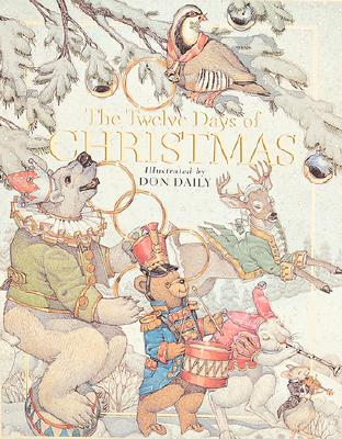 The Twelve Days of Christmas: The Children's Holiday Classic -