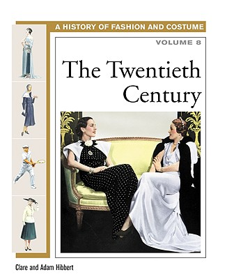 The Twentieth Century - Hibbert, Clare, and Hibbert, Adam, and Woolf, Alex, Professor (Editor)