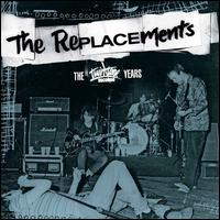 The Twin/Tone Years - The Replacements