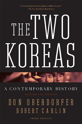 The Two Koreas: A Contemporary History - Oberdorfer, Don, Mr., and Carlin, Robert