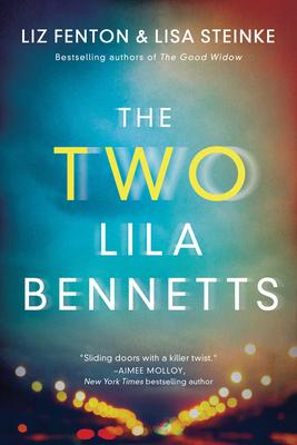 The Two Lila Bennetts - Fenton, Liz, and Steinke, Lisa