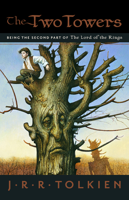 The Two Towers: Being the Second Part of the Lord of the Rings - Tolkien, J R R