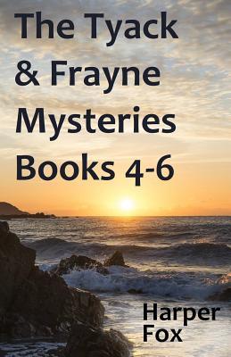 The Tyack & Frayne Mysteries - Books 4-6 - Fox, Harper