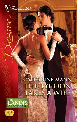 The Tycoon Takes a Wife - Mann, Catherine