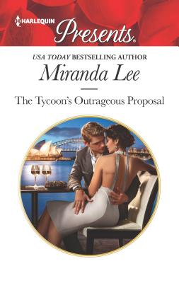The Tycoon's Outrageous Proposal - Lee, Miranda