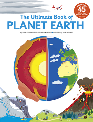 The Ultimate Book of Planet Earth - Baumann, Anne-Sophie