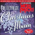 The Ultimate Christmas Album, Vol. 5: WCBS 101.1 FM New York
