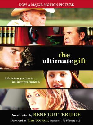 The Ultimate Gift - Gutteridge, Rene