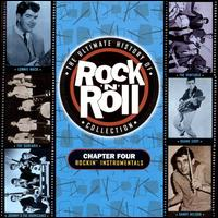 The Ultimate History of Rock & Roll Collection, Vol. 4: Rockin' Instrumentals - Various Artists