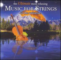 The Ultimate Most Relaxing Music for Strings in the Universe - Akira Eguchi (piano); Alexander-Sergei Ramírez (guitar); Boris Belkin (violin); Chee-Yun (violin); Danceries; Eduardo Fernandez (guitar); Jean-Jacques Kantorow (violin); Machiko Kikuchi (guitar); Sharon Isbin (guitar); Shin-Ichi Fukuda (guitar)