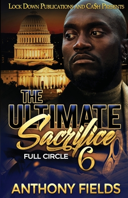 The Ultimate Sacrifice 6 - Fields, Anthony