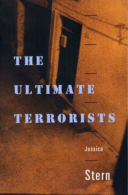 The Ultimate Terrorists - Stern, Jessica