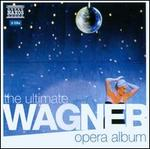 The Ultimate Wagner Opera Album