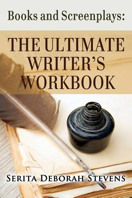 The Ultimate Writers Workbook - Stevens, Serita Deborah