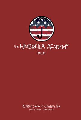 The Umbrella Academy Library Edition Volume 2: Dallas - Way, Gerard