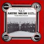The Uncollected Artie Shaw & His Orchestra, Vol. 1: 1938