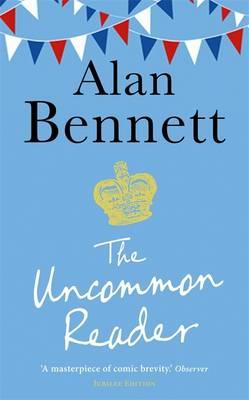The Uncommon Reader - Bennett, Alan