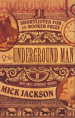 The Underground Man - Jackson, Mick
