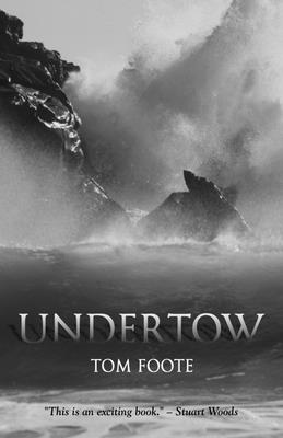 The Undertow - Foote, Tom