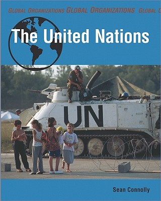The United Nations - Connolly, Sean