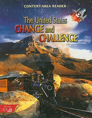 The United States: Change and Challenge: The Colonial Period to the Present - Irvin, Judith (Consultant editor)