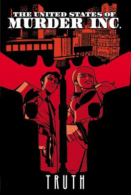 The United States of Murder Inc. Volume 1: Truth - Bendis, Brian Michael (Text by), and Oeming, Michael Avon (Illustrator)