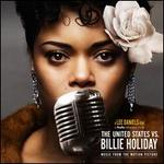 The United States vs. Billie Holiday [Music from the Motion Picture]