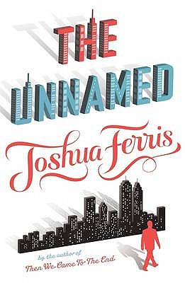 The Unnamed - Ferris, Joshua