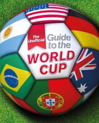 The Unofficial Guide to the World Cup - Mason, Paul