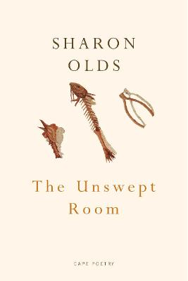 The Unswept Room - Olds, Sharon