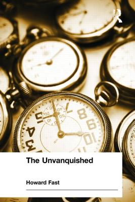 The Unvanquished - Fast, Howard