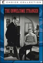 The Unwelcome Stranger - Phil Rosen