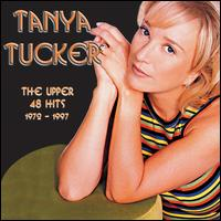 The Upper 48 Hits: 1972-1997 - Tanya Tucker